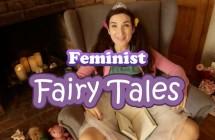 'Feminist Fairytales' hilariously reawakens your childhood inner rage / Daily Dot