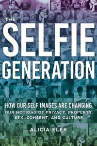The Selfie Generation Book Cover